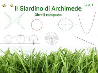 Il Giardino di Archimede Oltre il compasso