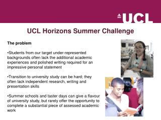 UCL Horizons Summer Challenge