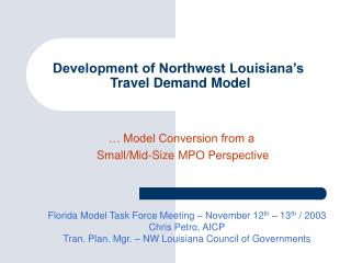 Development of Northwest Louisiana s  Travel Demand Model