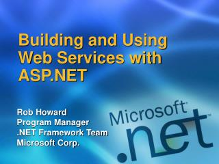Building and Using Web Services with ASP.NET