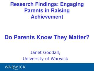 Research Findings: Engaging Parents in Raising Achievement  Do Parents Know They Matter?
