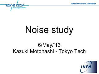 Noise study