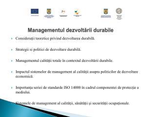 Managementul dezvolt ării  durabile