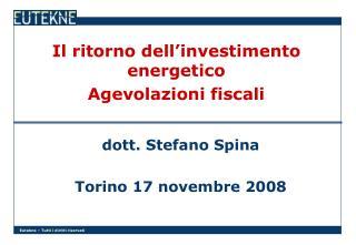 Il ritorno dell'investimento energetico Agevolazioni fiscali