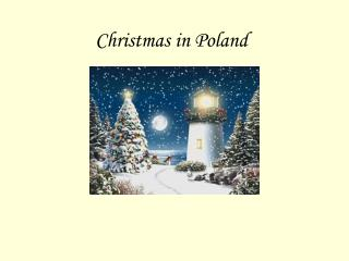 Christmas in Poland Advent Christmas in Poland is preceded by ...