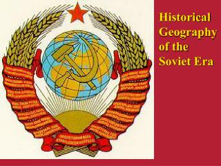 Historical Geography of the Soviet Era