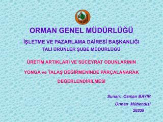 ORMAN GENEL MÜDÜRLÜĞÜ