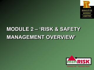 MODULE 2 – 'RISK & SAFETY MANAGEMENT OVERVIEW'