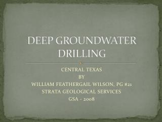 DEEP GROUNDWATER DRILLING