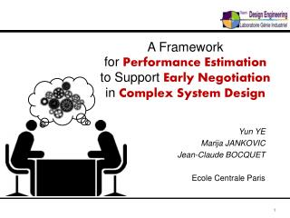 A Framework  for Performance Estimation to Support  Early Negotiation in Complex System Design