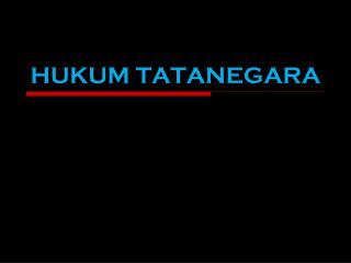 HUKUM TATANEGARA