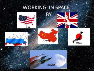 WORKING  IN SPACE      BY