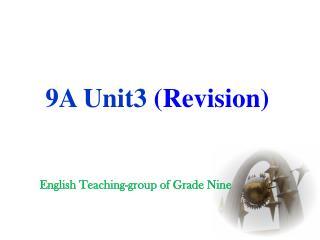 9A Unit3  (Revision)