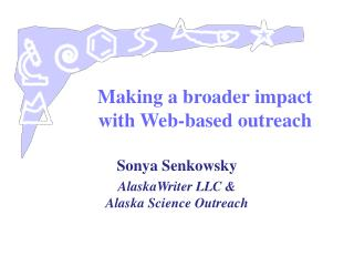 Making a broader impact with Web-based outreach