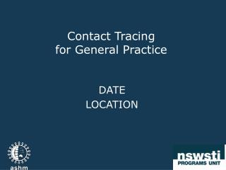 Contact Tracing  f or General Practice