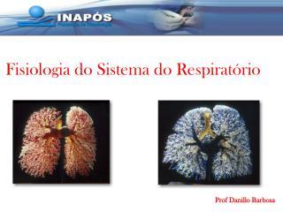 Fisiologia do Sistema do Respiratório