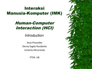 Interaksi  Manusia-Komputer (IMK) Human-Computer Interaction (HCI)
