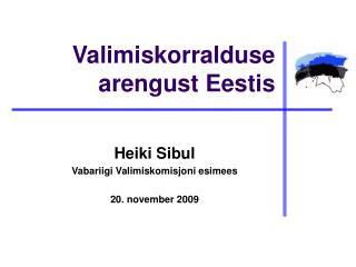 Valimiskorralduse arengust Eestis