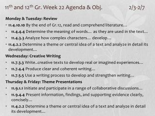 11 th  and 12 th  Gr. Week 22 Agenda & Obj. 		2/3-2/7