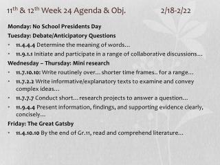 11 th  & 12 th  Week 24 Agenda & Obj. 2/18-2/22