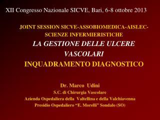 Dr. Marco  Udini S.C. di Chirurgia Vascolare