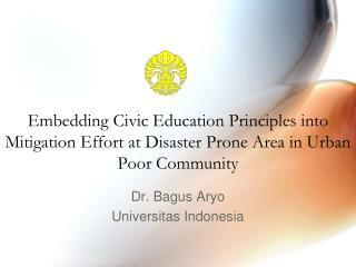 Dr. Bagus Aryo Universitas Indonesia