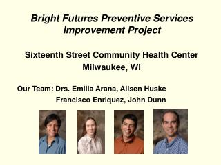 Bright Futures Preventive Services Improvement Project Sixteenth Street Community Health Center