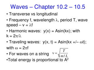 Waves � Chapter  10.2  �  10.5