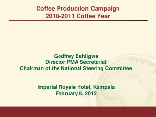 Coffee Production Campaign  2010-2011 Coffee Year