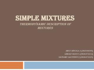 SIMPLE MIXTURES thermodynamic description of mixtures