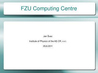 FZU Computing Centre