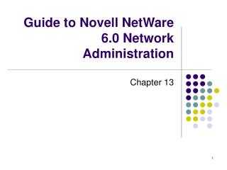 Guide to Novell NetWare 6.0 Network Administration
