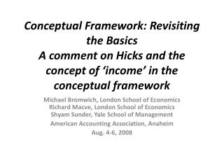 Conceptual Framework: Revisiting the Basics A comment on Hicks and the concept of  income  in the conceptual framework