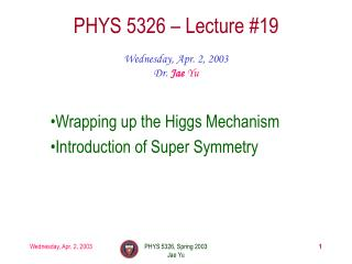 PHYS 5326   Lecture 19