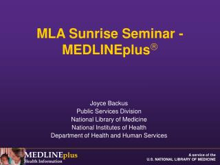 MLA Sunrise Seminar -  MEDLINEplus 