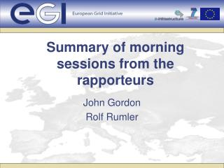 Summary of morning sessions from the rapporteurs