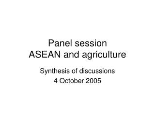 Panel session ASEAN and agriculture