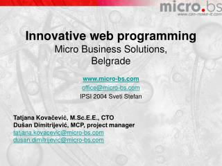 Innovative web programming Micro Business Solutions, Belgrade
