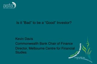 "Is it ""Bad"" to be a ""Good"" Investor?"