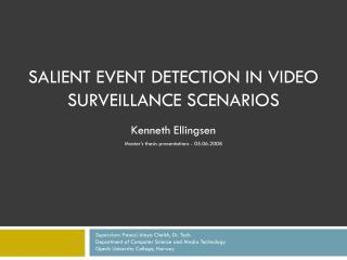 Salient event detection in video surveillance scenarios