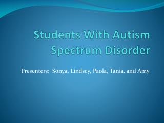 Students With Autism Spectrum Disorder