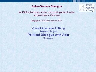 Konrad Adenauer Stiftung Regional Project   Political Dialogue with Asia Singapore
