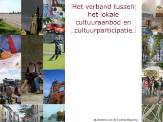 Het verband tussen het lokale cultuuraanbod en cultuurparticipatie