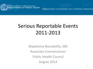 Serious Reportable Events 2011-2013