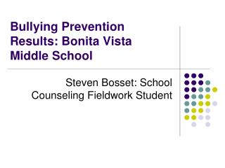 Bullying Prevention Results: Bonita Vista Middle School