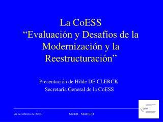 """La CoESS """"Evaluación y Desafíos de la Modernización y la Reestructuración"""""""