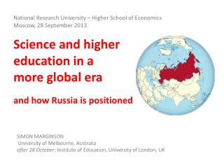 Science and higher  education in a  more global era  and how Russia is positioned