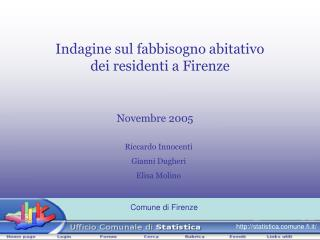 Indagine sul fabbisogno abitativo dei residenti a Firenze
