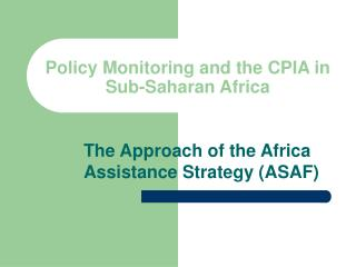 Policy Monitoring and the CPIA in Sub-Saharan Africa