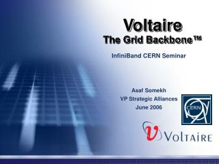Voltaire The Grid Backbone�